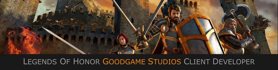 LEGENDS OF HONOR GOODGAME STUDIOS CLIENT DEVELOPER